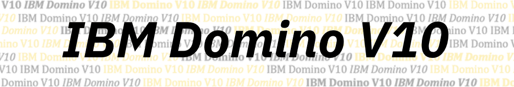 10 facts about Domino V10's new and improved functionality